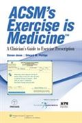 image of ACSM's Exercise is Medicine: A Clinician's Guide to Exercise Prescription
