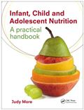 image of Infant, Child and Adolescent Nutrition: A Practical Handbook