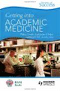 image of Secrets of Success: Getting into Academic Medicine