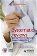 image of Systematic Reviews to Support Evidence-Based Medicine