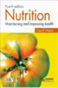 image of Nutrition : Maintaining and Improving Health