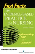 image of Fast Facts for Evidence-Based Practice in Nursing: Implementing EBP in a Nutshell