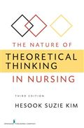 image of Nature of Theoretical Thinking in Nursing, The
