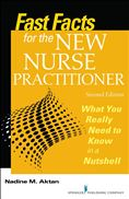 image of Fast Facts for the New Nurse Practitioner: What You Really Need to Know in a Nutshell