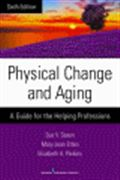 image of Physical Change and Aging: A Guide for the Helping Professions