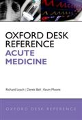 image of Oxford Desk Reference: Acute Medicine