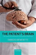 image of The Patient's Brain: The neuroscience behind the doctor-patient relationship