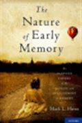 image of The Nature of Early Memory: An Adaptive Theory of the Genesis and Development of Memory