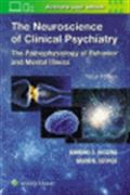 image of Neuroscience of Clinical Psychiatry, The: The Pathophysiology of Behavior and Mental Illness
