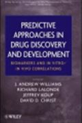 image of Predictive Approaches in Drug Discovery and Development: Biomarkers and In Vitro / In Vivo Correlations