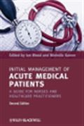 image of Initial Management of Acute Medical Patients: A Guide for Nurses and Healthcare Practitioners