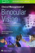 image of Clinical Management of Binocular Vision: Heterophoric, Accommodative, and Eye Movement Disorders