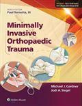 image of Minimally Invasive Orthopaedic Trauma