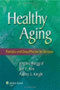 image of Healthy Aging: Principles and Clinical Practice for Clinicians