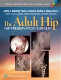 image of Adult Hip, The: Hip Preservation Surgery