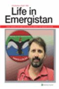 image of Life in Emergistan: Humor, Inspiration, and Insight from Emergency Medicine's Most Esteemed Columnist