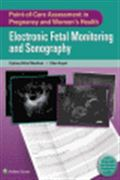image of Point-of-Care Assessment in Pregnancy and Women's Health: Electronic Fetal Monitoring and Sonography