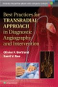 image of Best Practices for Transradial Approach in Diagnostic Angiography and Intervention