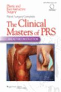 image of Plastic Surgery Complete: The Clinical Masters of PRS: Breast Reconstruction