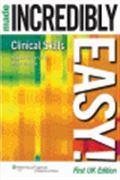 image of Clinical Skills Made Incredibly Easy! UK Edition