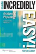 image of Anatomy & Physiology Made Incredibly Easy! UK Edition