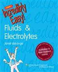 image of Fluids & Electrolytes Made Incredibly Easy! ANZ Edition