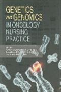 image of Genetics and Genomics in Oncology Nursing Practice