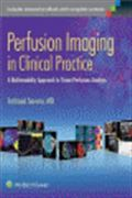 image of Perfusion Imaging in Clinical Practice: A Multimodality Approach to Tissue Perfusion Analysis