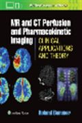 image of MR & CT Perfusion Imaging: Clinical Applications and Theoretical Principles