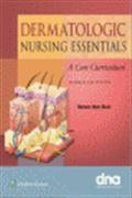 image of Dermatologic Nursing Essentials: A Core Curriculum