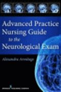 image of Advanced Practice Nursing Guide to the Neurological Exam