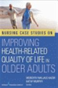 image of Nursing Case Studies on Improving Health-Related Quality of Life in Older Adults