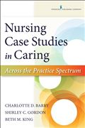 image of Nursing Case Studies in Caring: Across the Practice Spectrum
