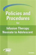 image of Policies and Procedures for Infusion Therapy: Neonate to Adolescent
