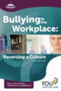 image of Bullying in the Workplace: Reversing a Culture