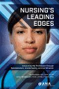 image of Nursing's Leading Edges: Advancing the Profession through Specialization, Credentialing, and Certification
