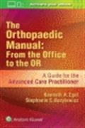 image of Orthopaedic Manual, The: From the Office to the OR