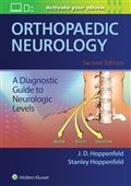 image of Orthopaedic Neurology: A Diagnostic Guide to Neurologic Levels