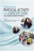 image of Integrating Physical Activity Into Cancer Care: An Evidence-Based Approach