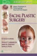 image of Master Techniques in Otolaryngology - Head and Neck Surgery: Facial Plastic Surgery