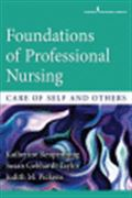 image of Foundations of Professional Nursing: Care of Self and Others