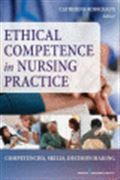 image of Ethical Competence in Nursing Practice: Competencies, Skills, Decision-Making