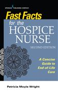 image of Fast Facts for the Hospice Nurse: A Concise Guide to End-of-Life Care
