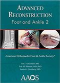 image of Advanced Reconstruction: Foot and Ankle 2