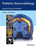 image of Pediatric Neuroradiology: Clinical Practice Essentials