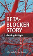 image of Beta-Blocker Story, The: Getting It Right