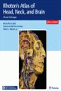 image of Rhoton's Atlas of Head, Neck, and Brain: 2D and 3D Images