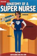 image of Anatomy of a Super Nurse: The Ultimate Guide to Becoming Nursey