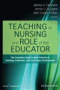 image of Teaching in Nursing and Role of the Educator: The Complete Guide to Best Practice in Teaching, Evaluation, and Curriculum Development