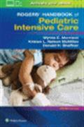 image of Rogers' Handbook of Pediatric Intensive Care